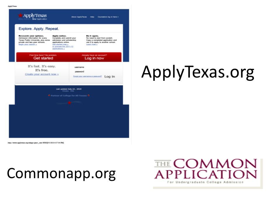 ApplyTexas.org Commonapp.org