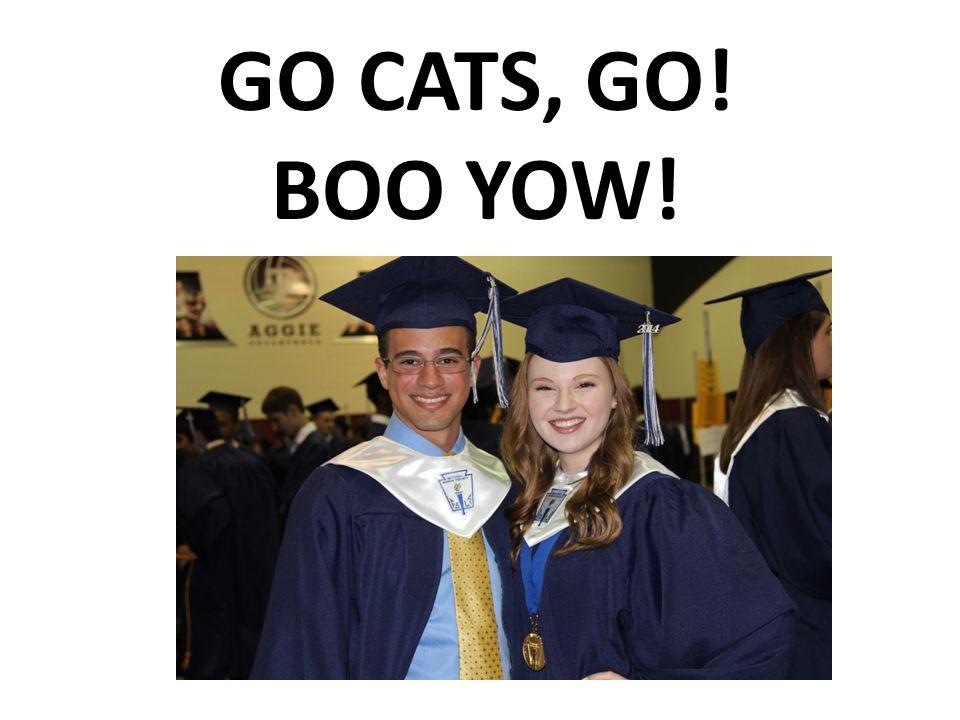 GO CATS, GO! BOO YOW!