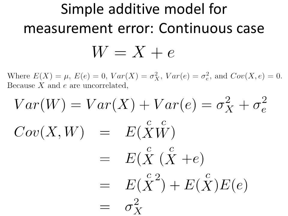 Simple additive model for measurement error: Continuous case