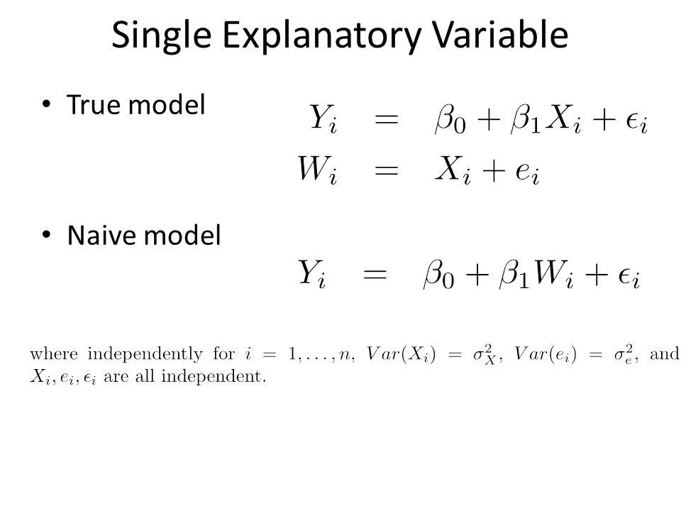Single Explanatory Variable True model Naive model