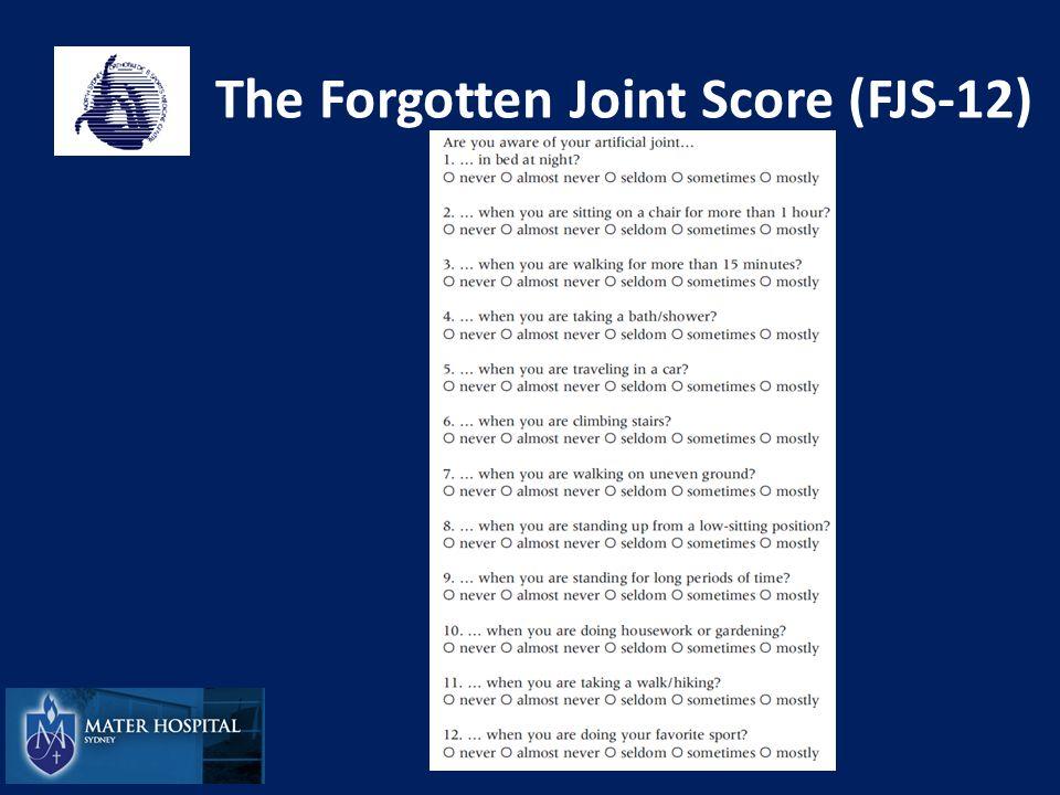 The Forgotten Joint Score (FJS-12)