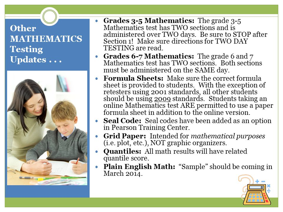 Other MATHEMATICS Testing Updates...