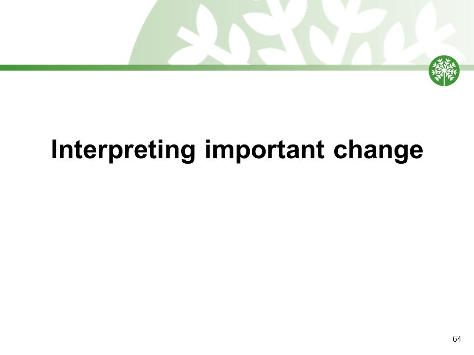 Interpreting important change 64
