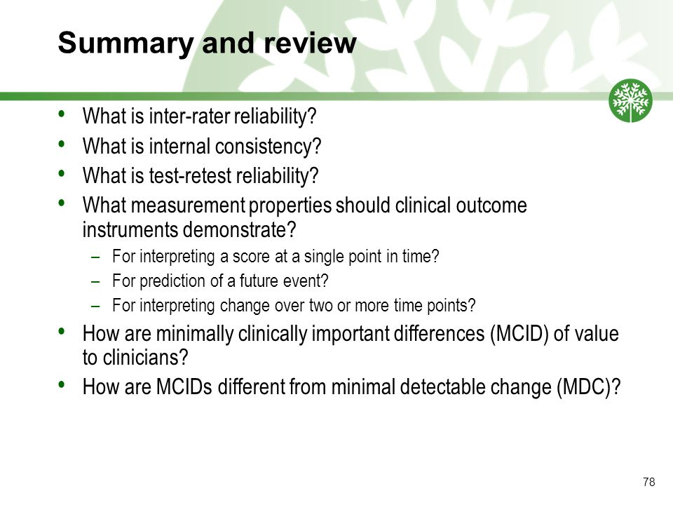 Summary and review What is inter-rater reliability.