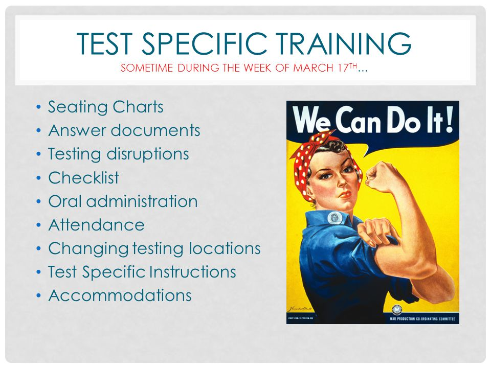 Miscellaneous Testing Information…SIGN OATH! Confirm that a seating chart has been completed for each test session. Record test session start and stop