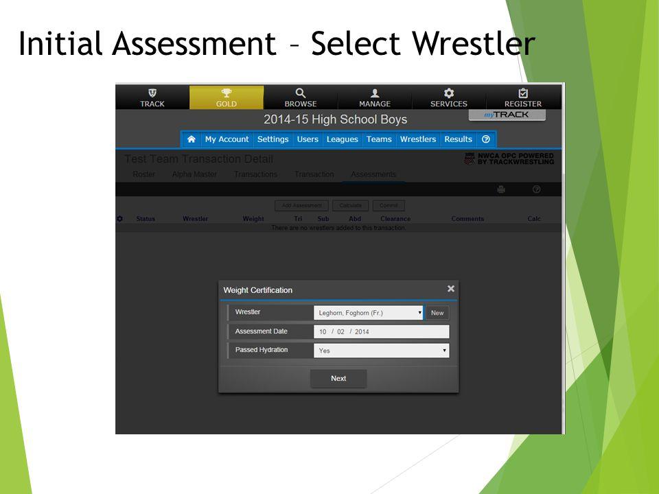 Initial Assessment – Select Wrestler