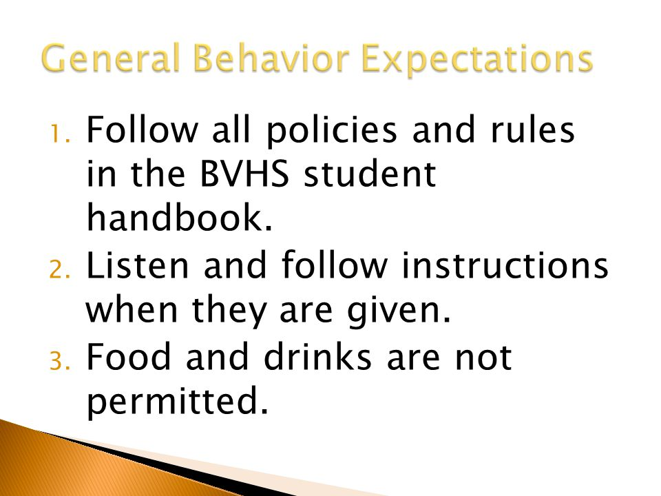  Review policy in handbook/newsletter  In my class – ◦ If I catch you, I will ask you to put it in the basket on the bookcase.