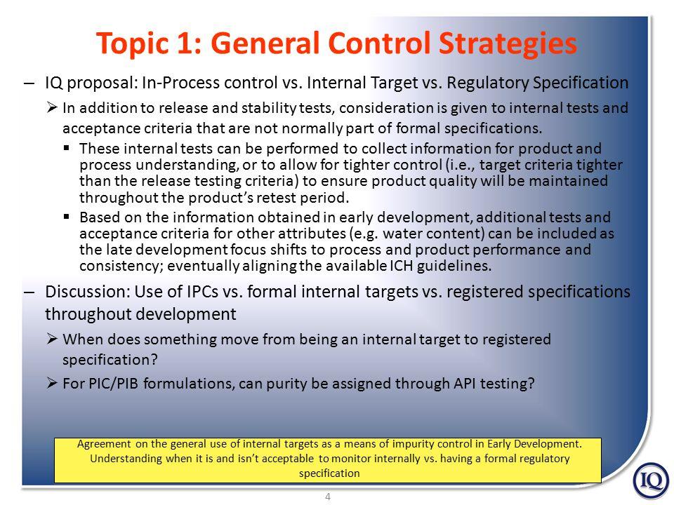 4 Topic 1: General Control Strategies – IQ proposal: In-Process control vs.