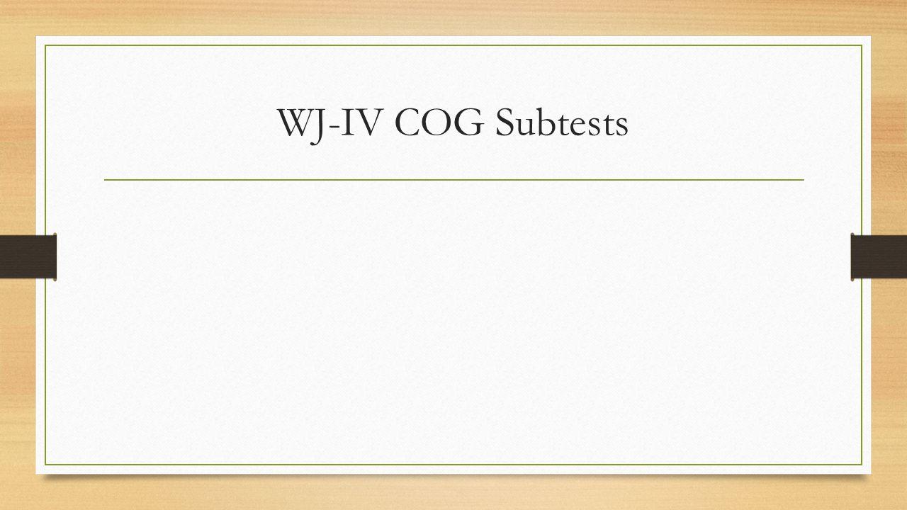WJ-IV COG Subtests