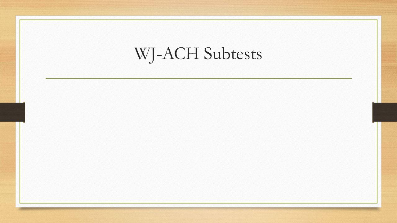 WJ-ACH Subtests