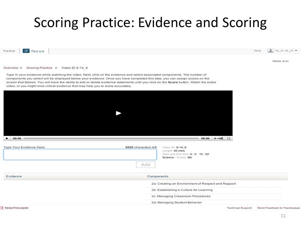 Scoring Practice: Evidence and Scoring 11