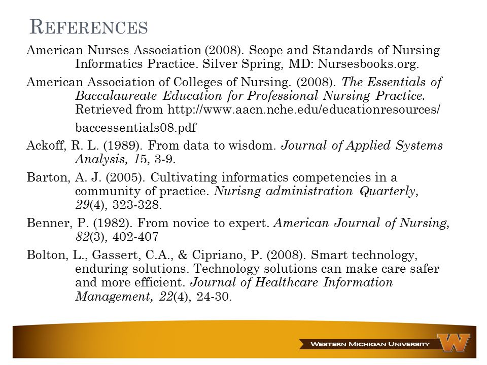 R EFERENCES American Nurses Association (2008).