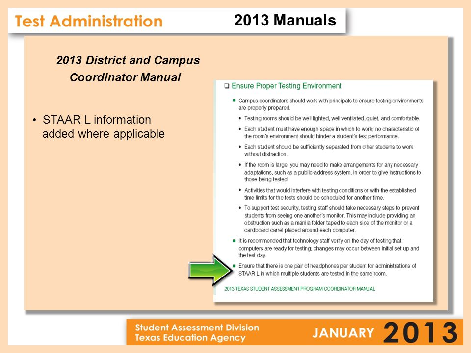2013 District and Campus Coordinator Manual STAAR L information added where applicable 2013 Manuals