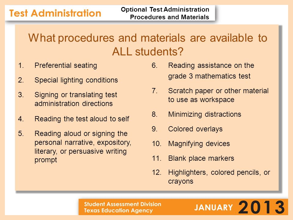 What procedures and materials are available to ALL students.