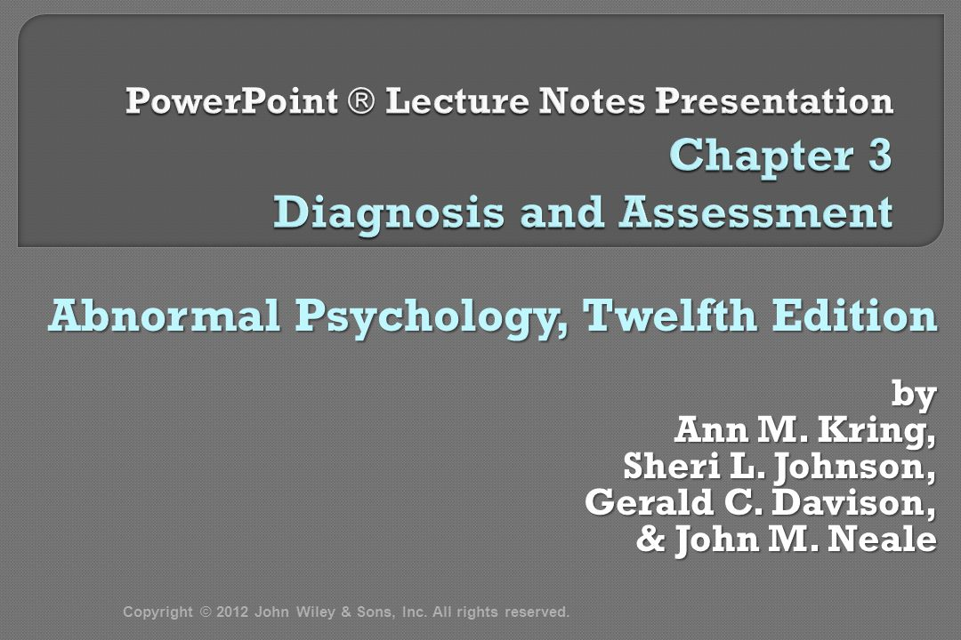 Abnormal Psychology, Twelfth Edition by Ann M. Kring, Sheri L.