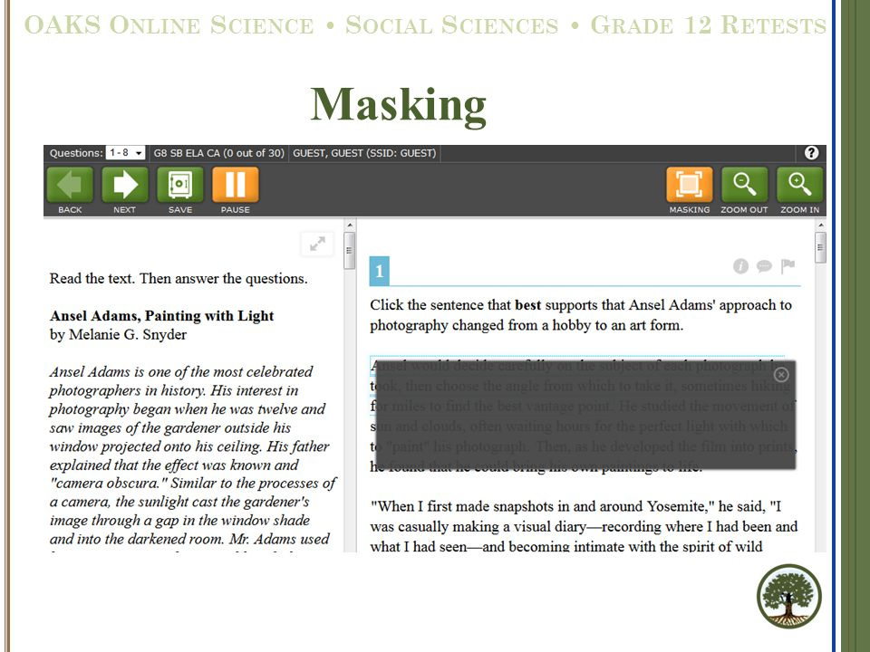 Masking OAKS O NLINE S CIENCE S OCIAL S CIENCES G RADE 12 R ETESTS