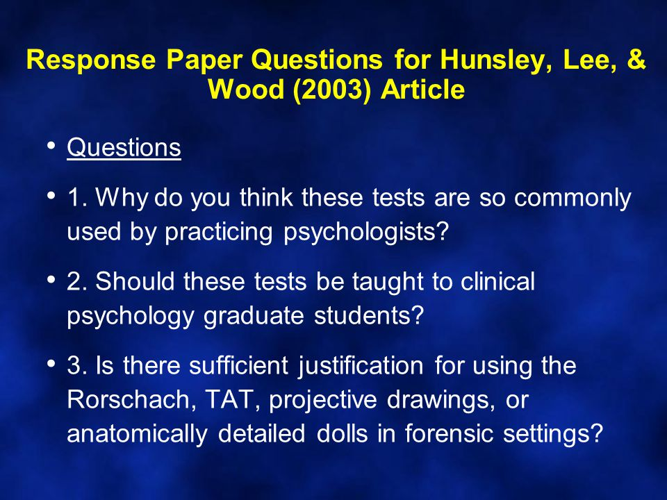 Response Paper Questions for Hunsley, Lee, & Wood (2003) Article Questions 1.
