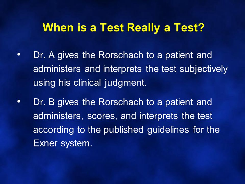 When is a Test Really a Test. Dr.