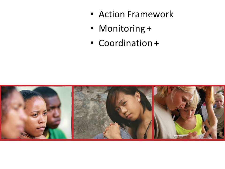 Action Framework Monitoring + Coordination +