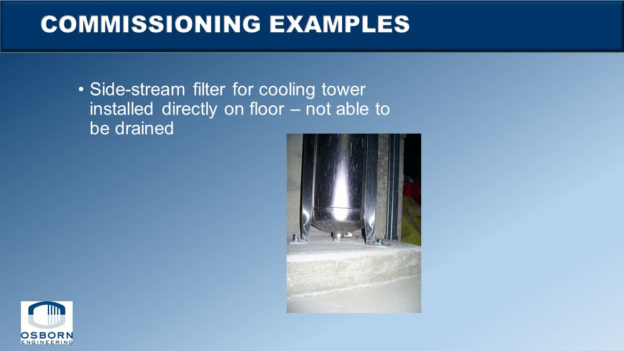 Side-stream filter for cooling tower installed directly on floor – not able to be drained