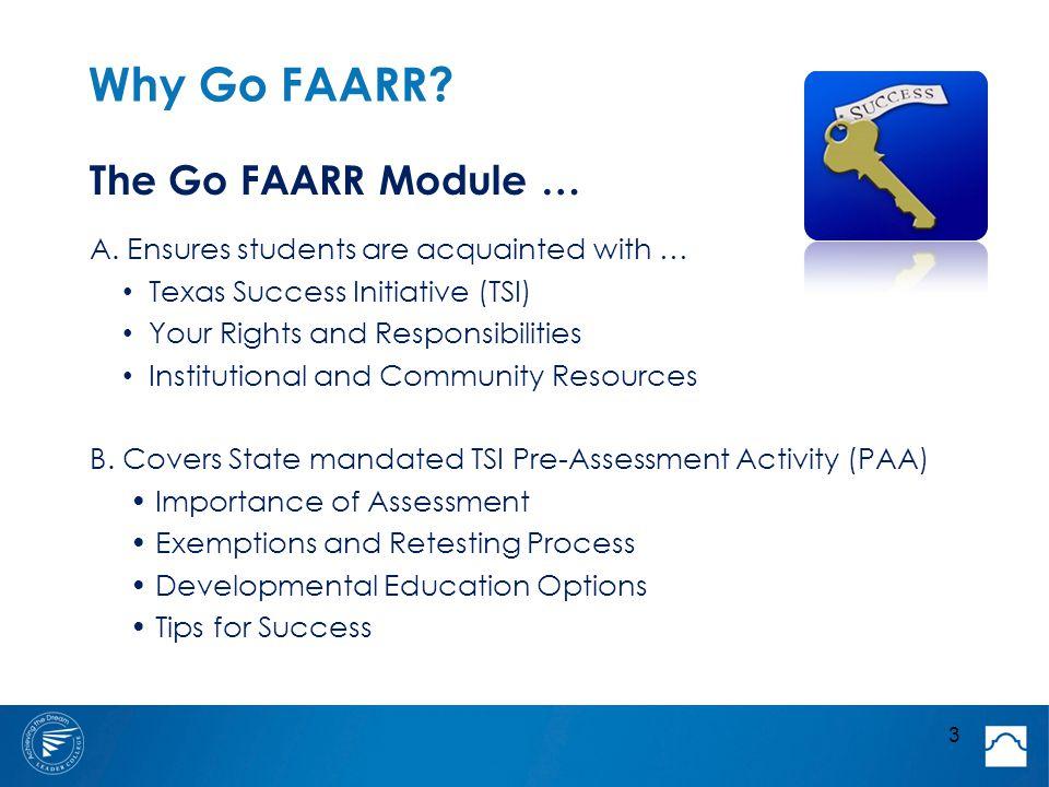 Why Go FAARR. The Go FAARR Module … A.