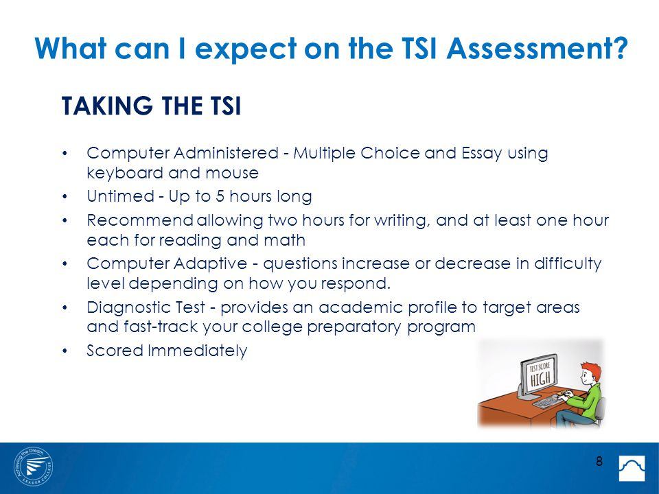 What can I expect on the TSI Assessment.