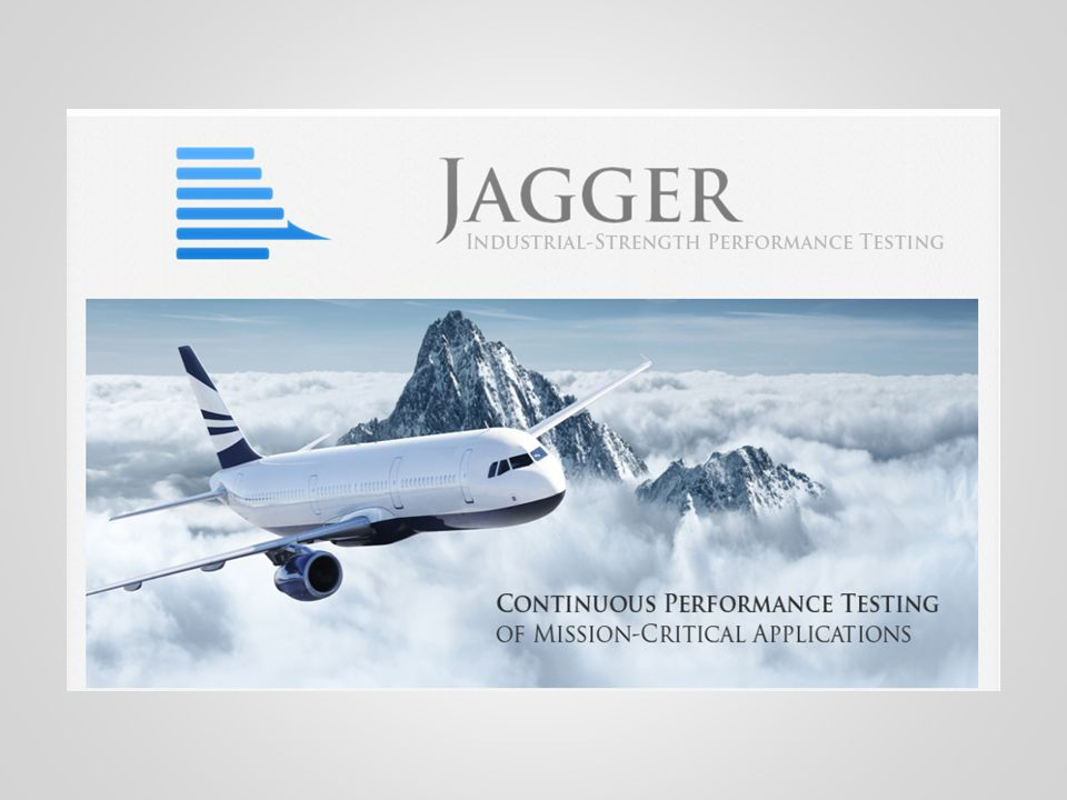 Reporting :: Monitoring 2 Jagger can be used as a pure monitoring tool, separately from performance testing.