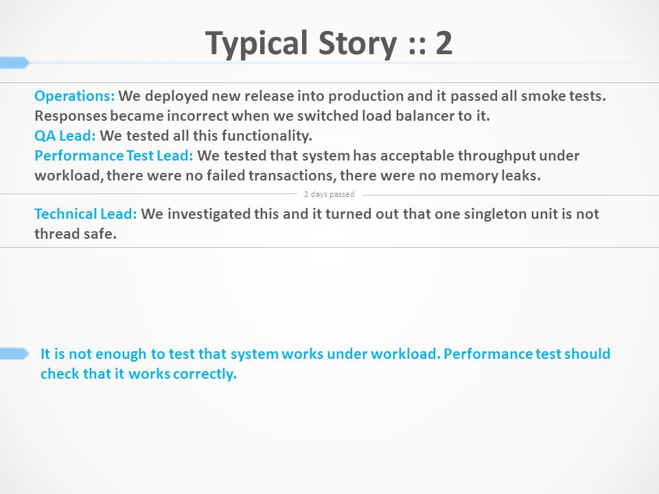 Typical Story :: 3 Performance Testing Tool is not enough for large projects.
