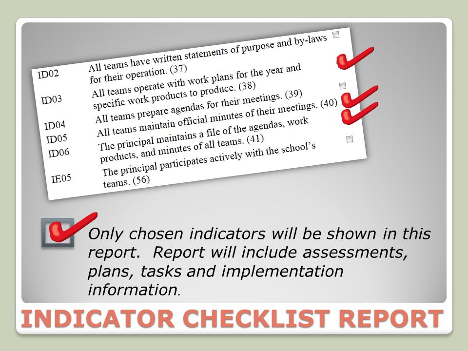 INDICATOR CHECKLIST REPORT Only chosen indicators will be shown in this report.