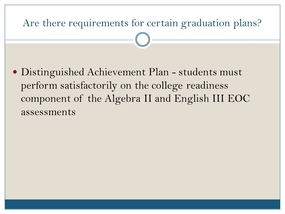 Are there requirements for certain graduation plans.