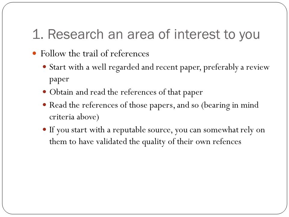 2.Define the Question What do you want to know. What do you want to find out about your subject.