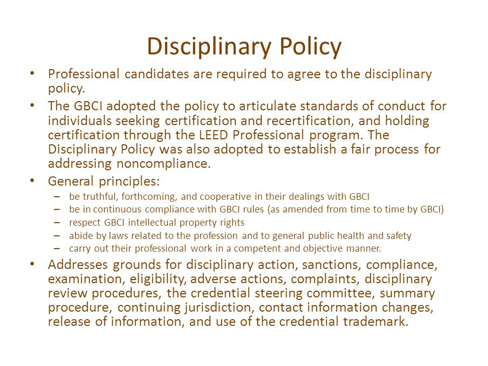 Disciplinary Policy Professional candidates are required to agree to the disciplinary policy.