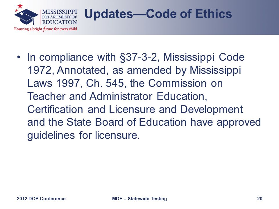 In compliance with §37-3-2, Mississippi Code 1972, Annotated, as amended by Mississippi Laws 1997, Ch.