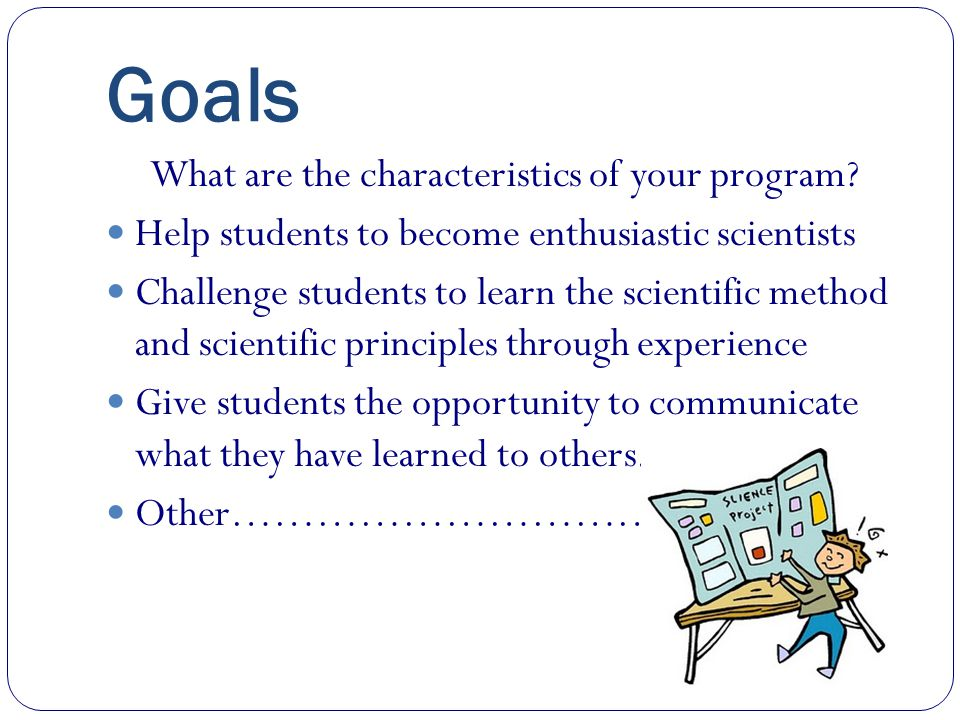 Goals Who will Participate? Will you allow Team Projects?