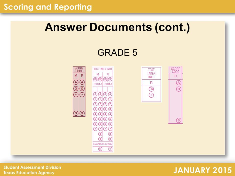 Answer Documents (cont.) GRADE 5