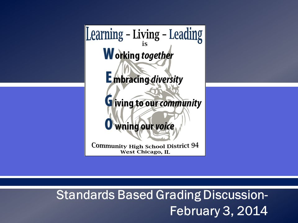  Standards Based Grading Discussion- February 3, 2014
