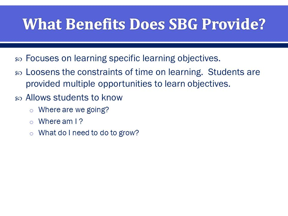  Focuses on learning specific learning objectives.