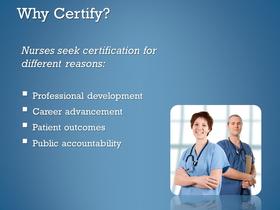 Why Certify.