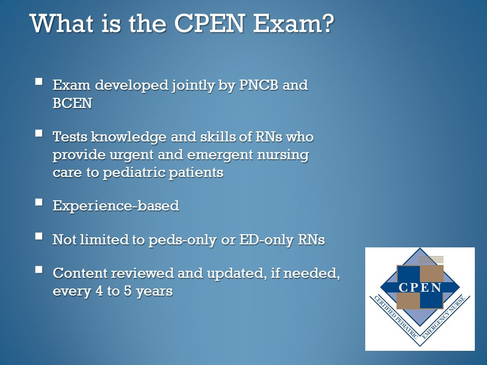 What is the CPEN Exam.