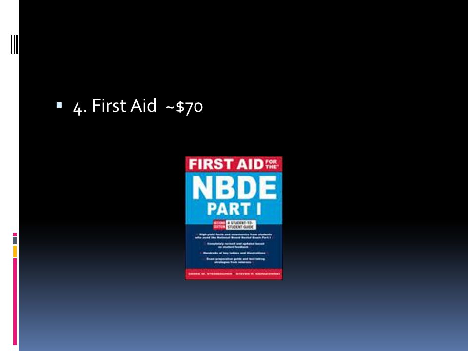  4. First Aid ~$70