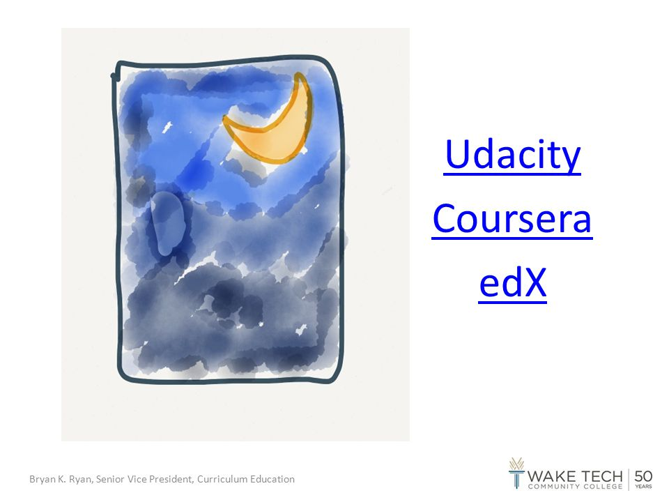 Udacity Our mission is to bring accessible, affordable, engaging, and highly effective higher education to the world www.udacity.com Bryan K.