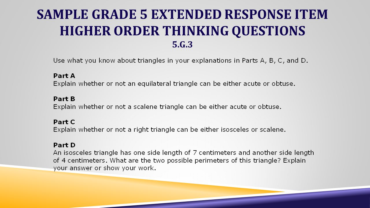 SAMPLE GRADE 5 EXTENDED RESPONSE ITEM HIGHER ORDER THINKING QUESTIONS 5.G.3