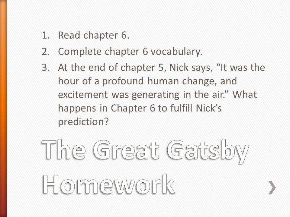 1.Read chapter 6. 2.Complete chapter 6 vocabulary.