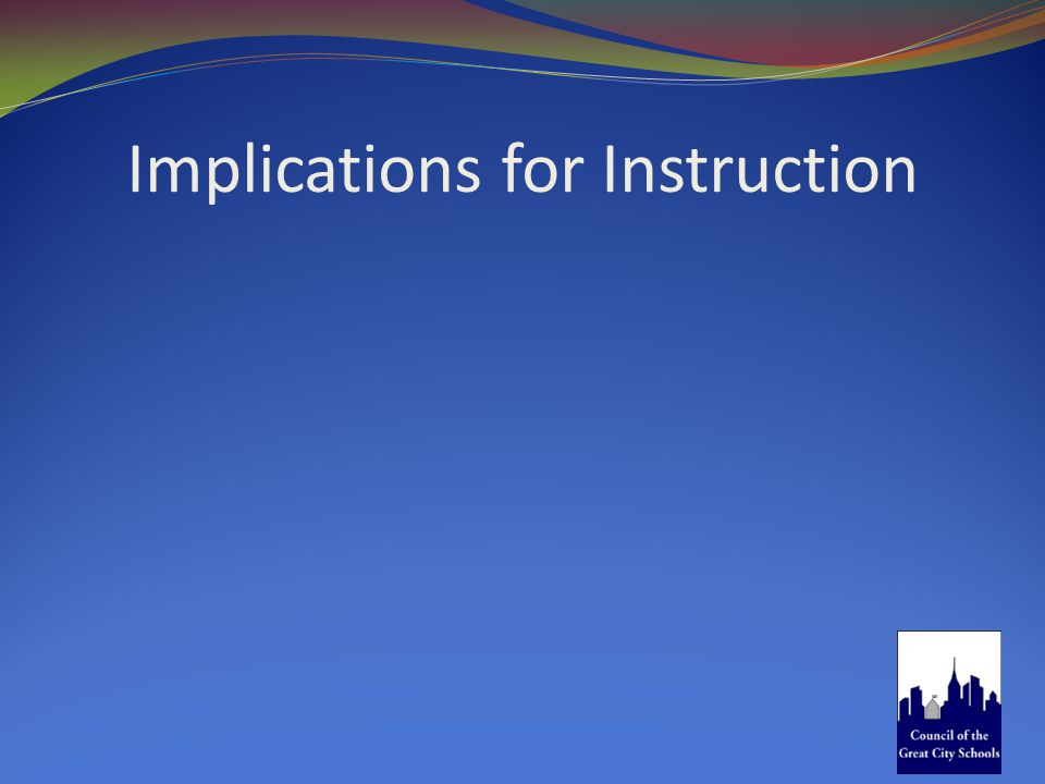 Implications for Instruction