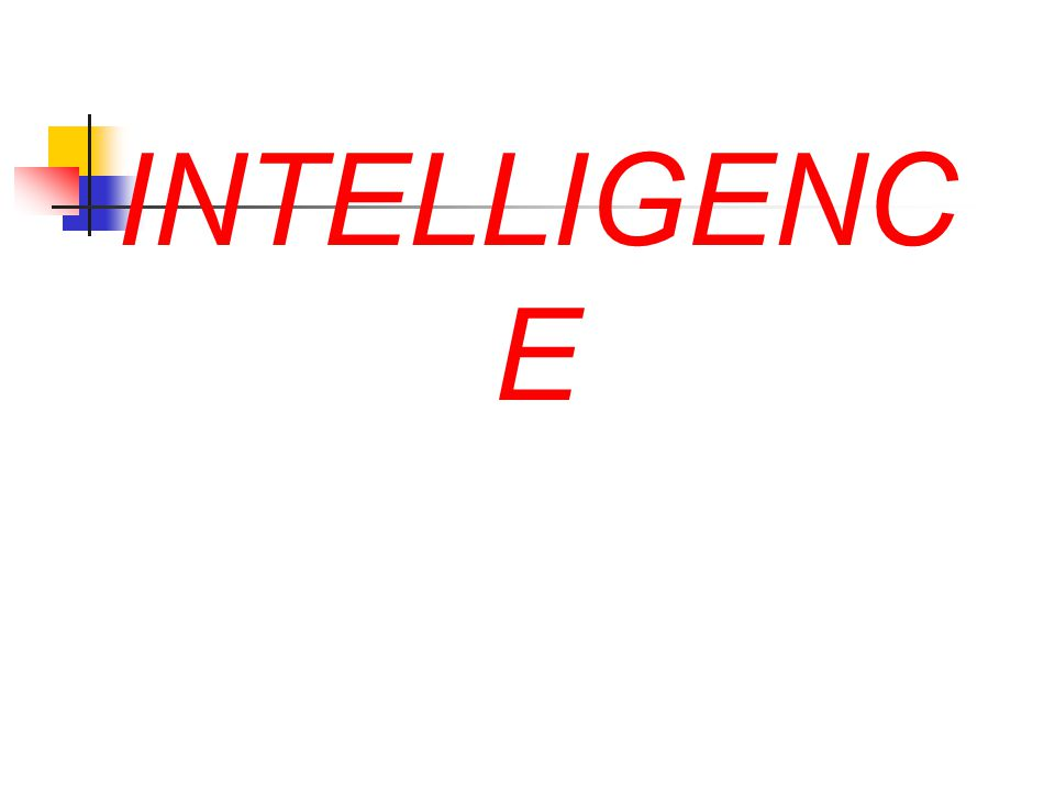 INTELLIGENC E