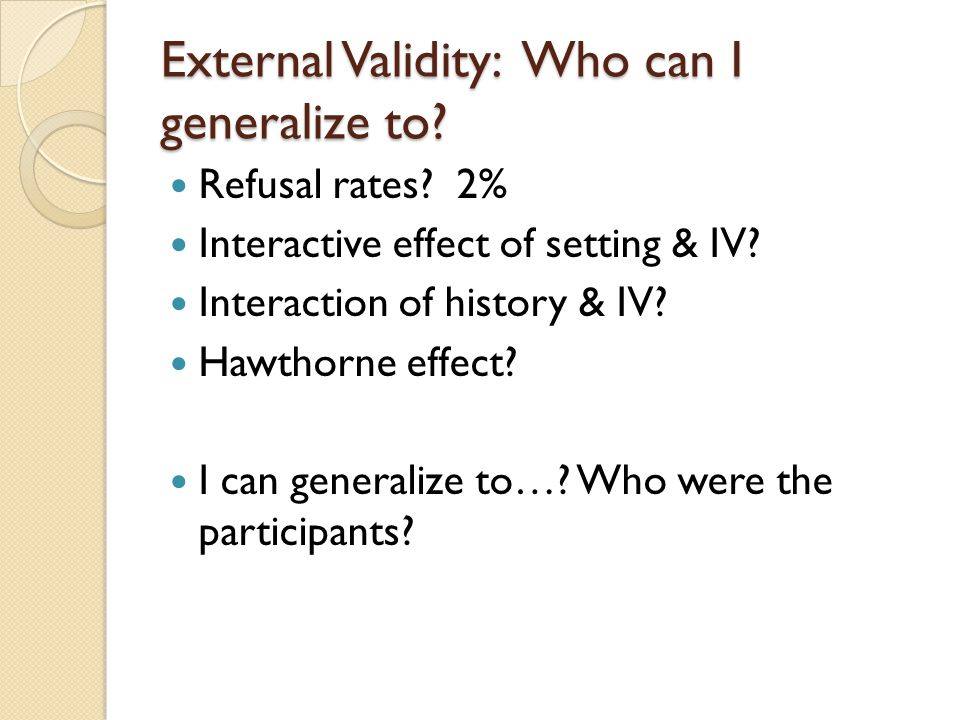 External Validity: Who can I generalize to.Refusal rates.
