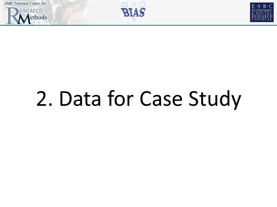 2. Data for Case Study
