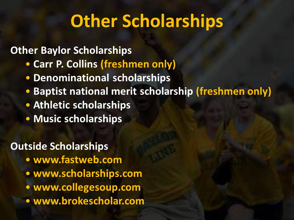 Other Scholarships Other Baylor Scholarships Carr P.