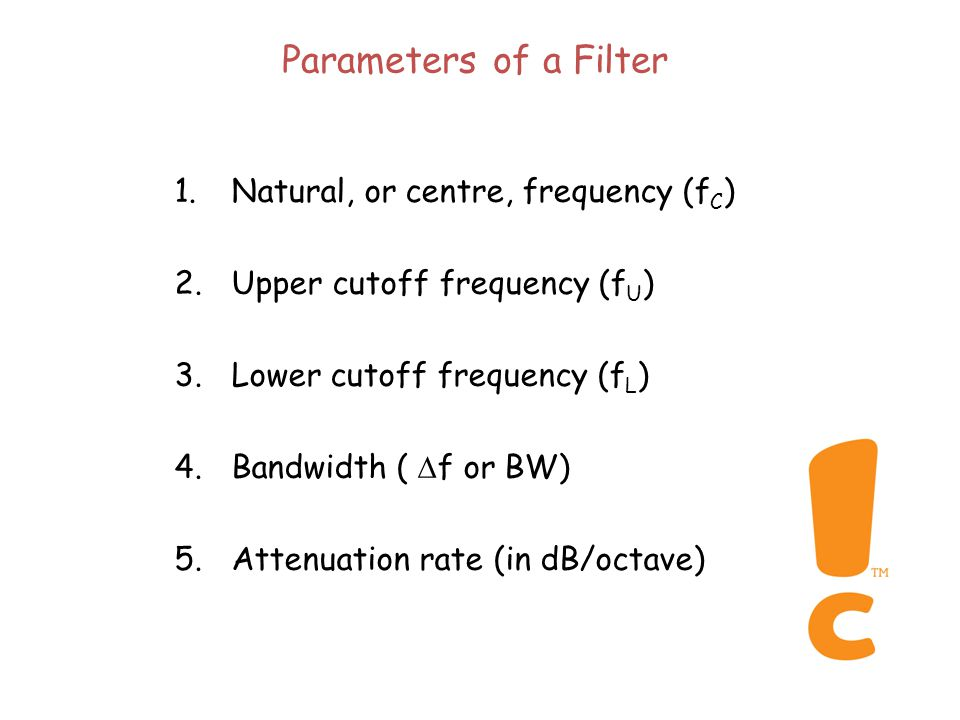 Filters A filter is an acoustical system that changes the spectrum of a sound (a 'frequency-selective' system) A filter has a frequency response (transfer function) that is determined by the ratio of the amplitude coming out of the filter divided by the amplitude going in at each frequency