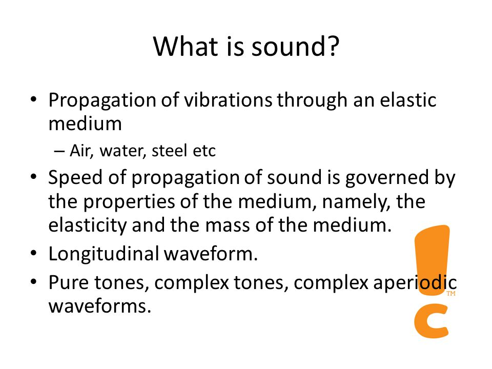 Nature of sound What is sound How does it travel How is it measured Sound Pressure Sound Intensity Decibels